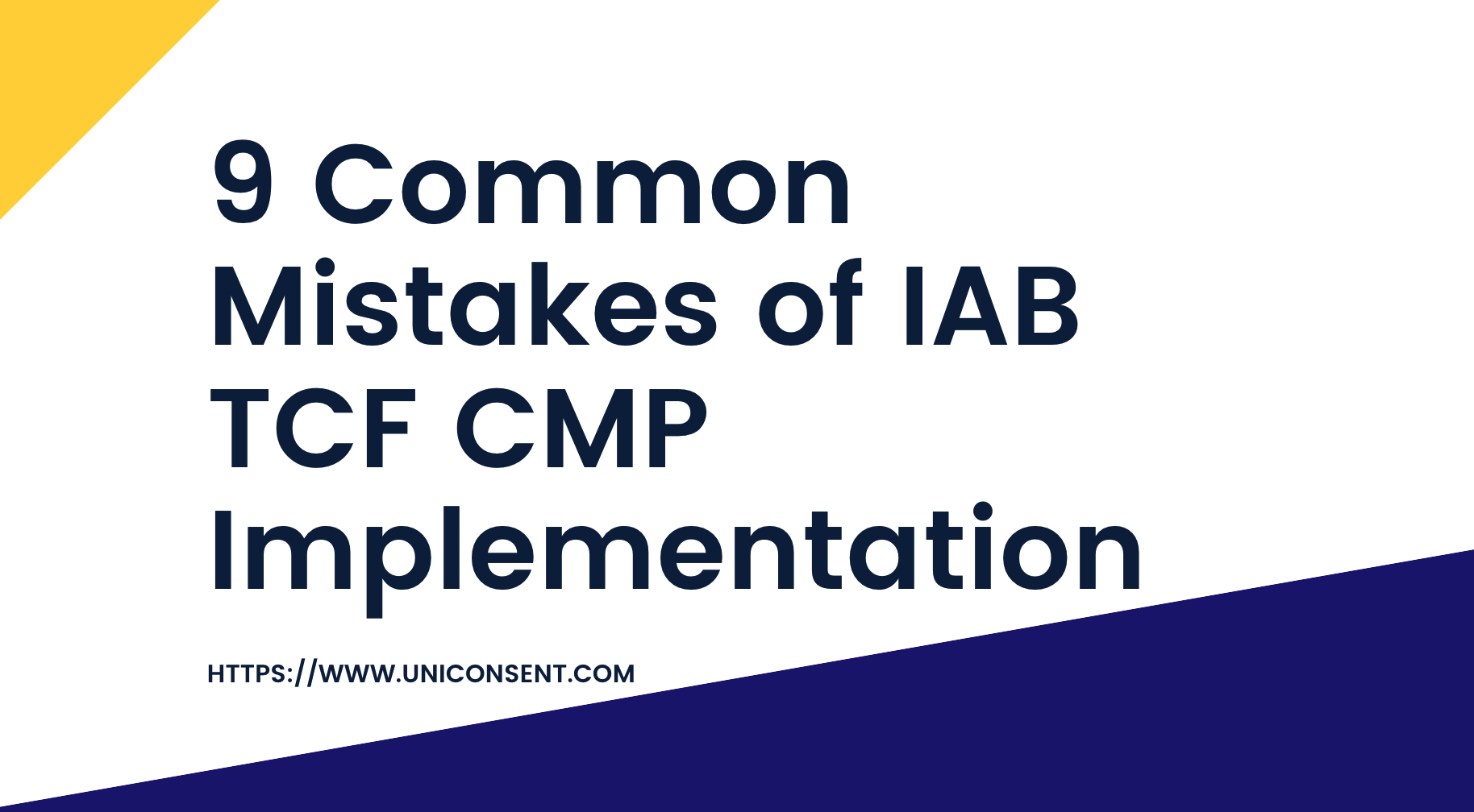 9 most common mistakes of IAB TCF CMP implementation