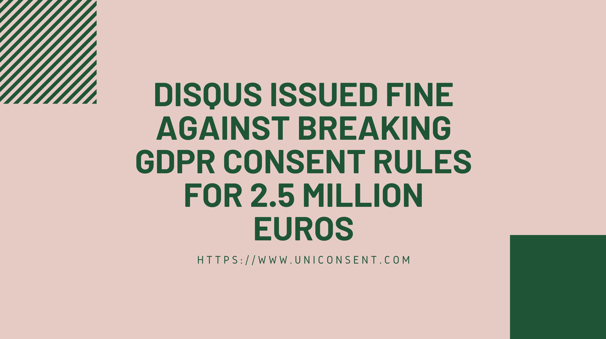 Disqus issued fine against breaking GDPR consent rules for 2.5 million euros