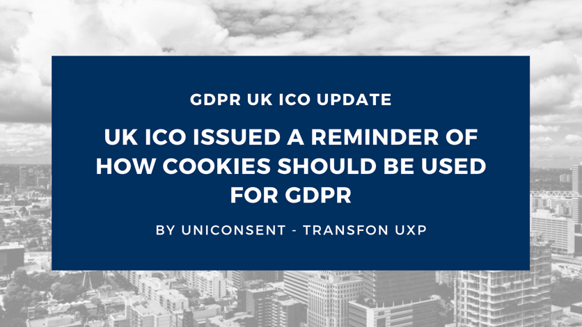 UK ICO issued a reminder of how cookies should be used for GDPR
