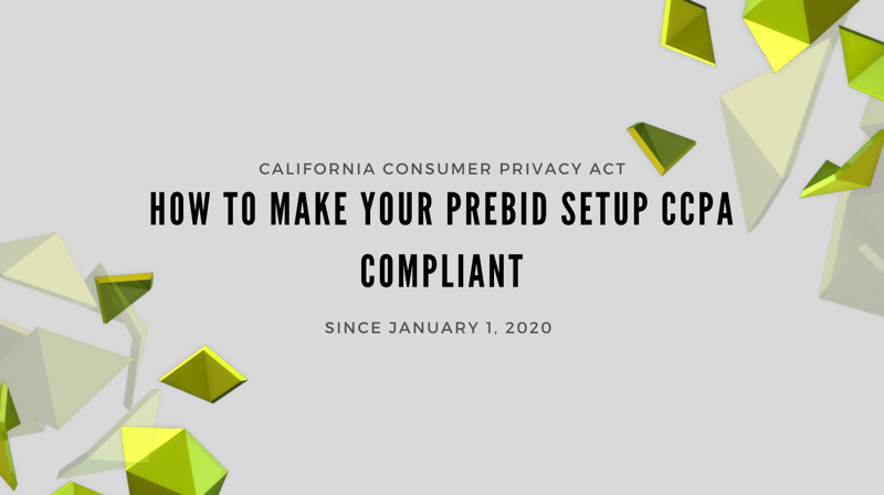 How to make your Prebid setup CCPA compliant