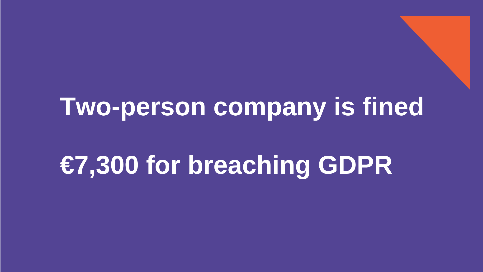 GDPR: Two-person small business is fined €7,300